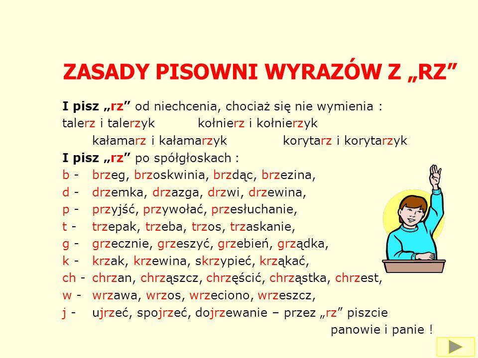 """ZASADY PISOWNI WYRAZÓW Z """"RZ"""