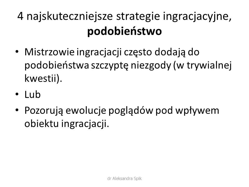 4 najskuteczniejsze strategie ingracjacyjne, podobieństwo
