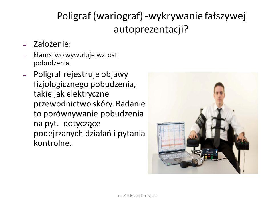 Poligraf (wariograf) -wykrywanie fałszywej autoprezentacji