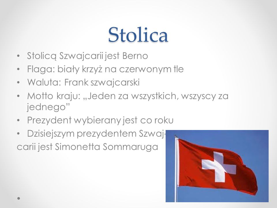 Stolica Stolicą Szwajcarii jest Berno