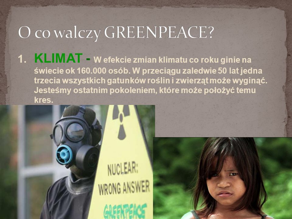 O co walczy GREENPEACE