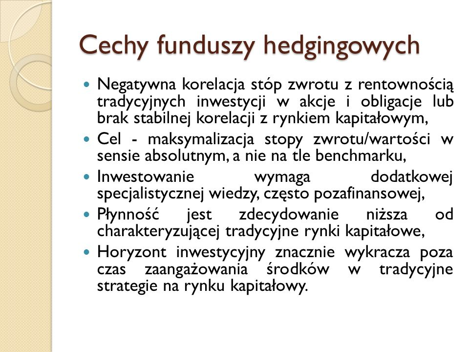 Cechy funduszy hedgingowych