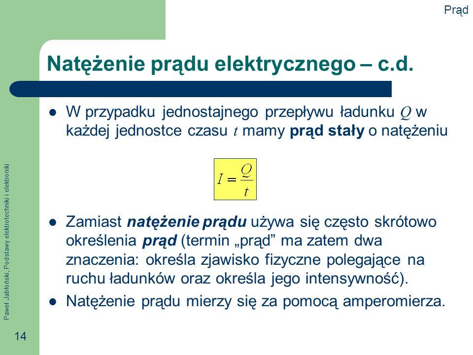 Natężenie prądu elektrycznego – c.d.