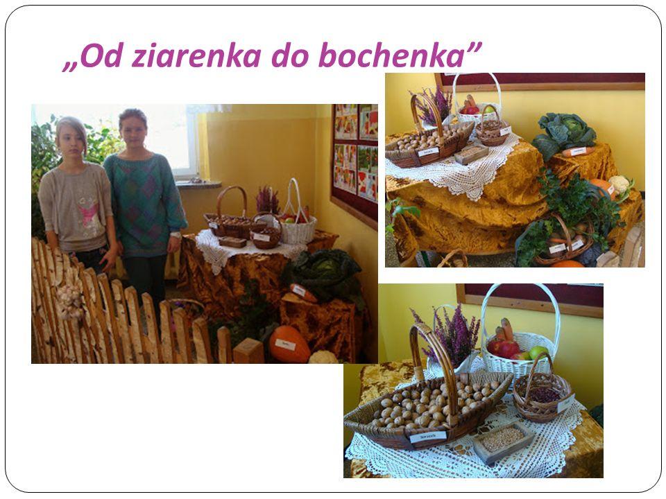 """Od ziarenka do bochenka"