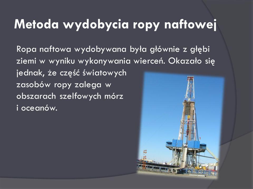 Metoda wydobycia ropy naftowej
