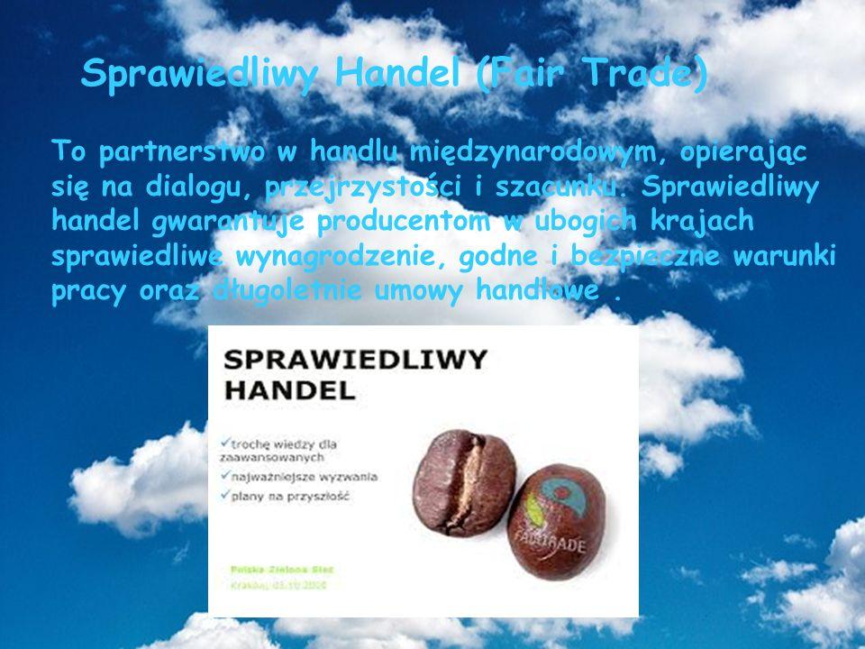Sprawiedliwy Handel (Fair Trade)