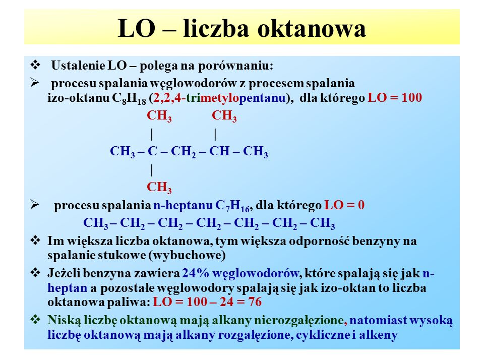 LO – liczba oktanowa Ustalenie LO – polega na porównaniu: