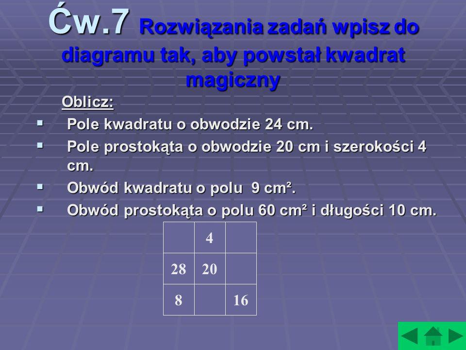 Ćw.7 Rozwiązania zadań wpisz do diagramu tak, aby powstał kwadrat magiczny