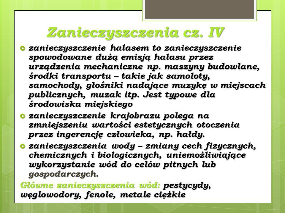 Zanieczyszczenia cz. IV