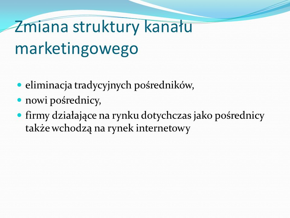 Zmiana struktury kanału marketingowego