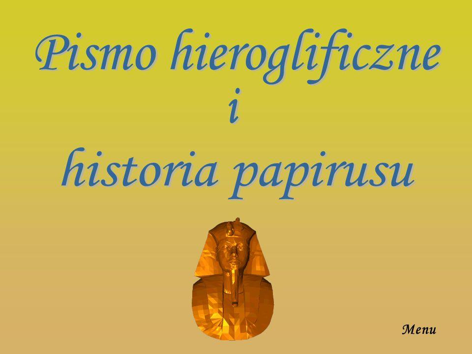 Pismo hieroglificzne i historia papirusu Menu