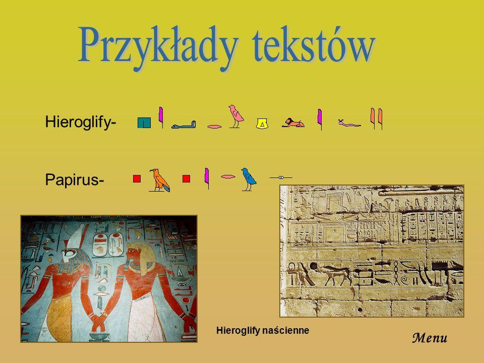 Przykłady tekstów Hieroglify- Papirus- Hieroglify naścienne Menu