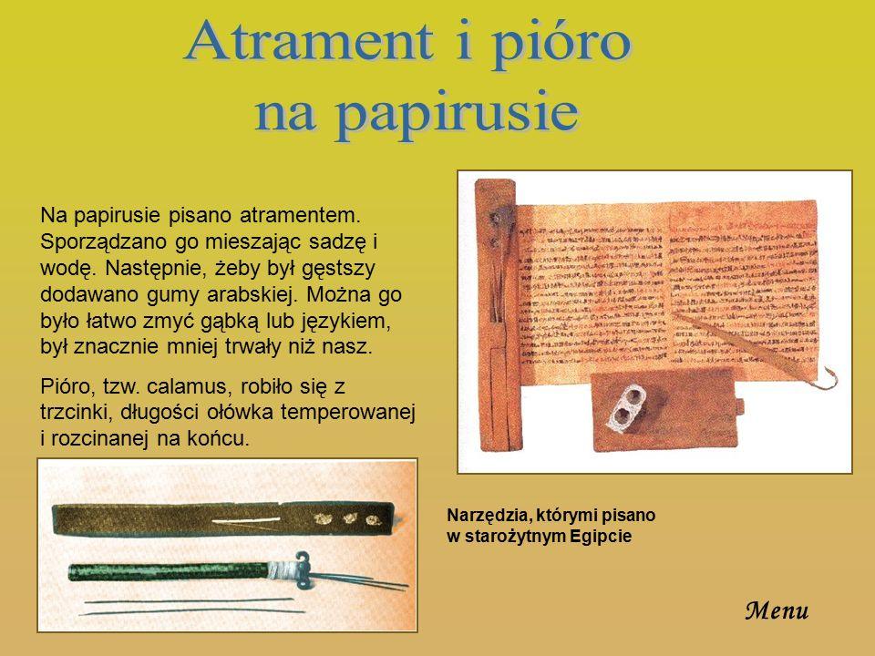 Atrament i pióro na papirusie Menu