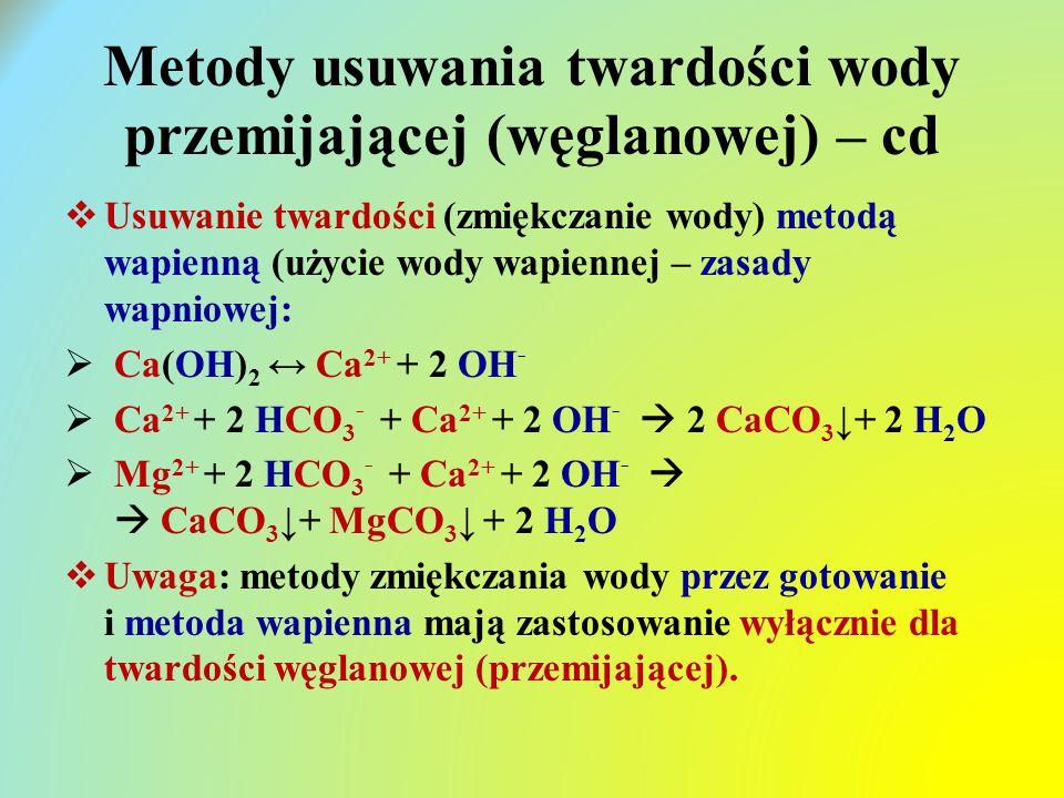 Metody usuwania twardości wody przemijającej (węglanowej) – cd
