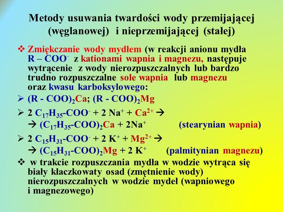 Metody usuwania twardości wody przemijającej (węglanowej) i nieprzemijającej (stałej)