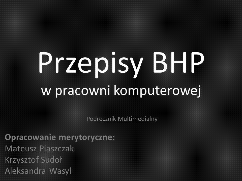 Przepisy BHP w pracowni komputerowej