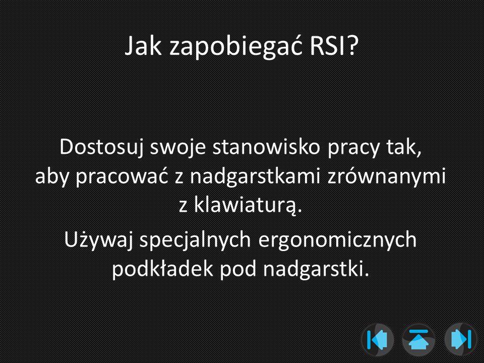Jak zapobiegać RSI