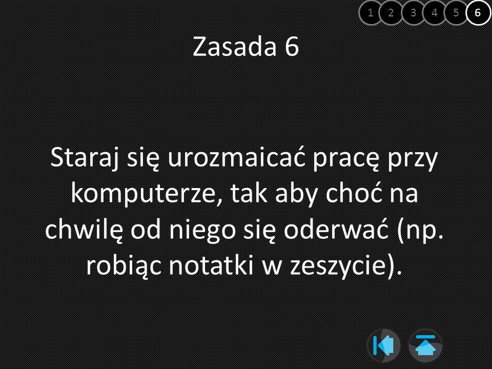 1 2. 3. 4. 5. 6. Zasada 6.