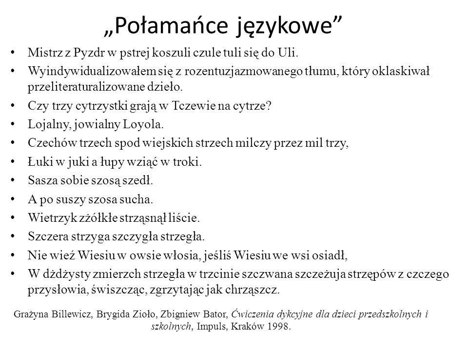 """""""Połamańce językowe Mistrz z Pyzdr w pstrej koszuli czule tuli się do Uli."""