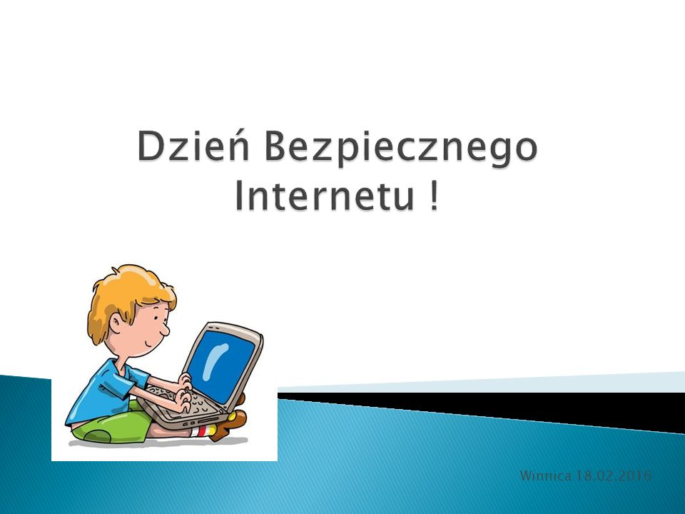 Dzień Bezpiecznego Internetu !