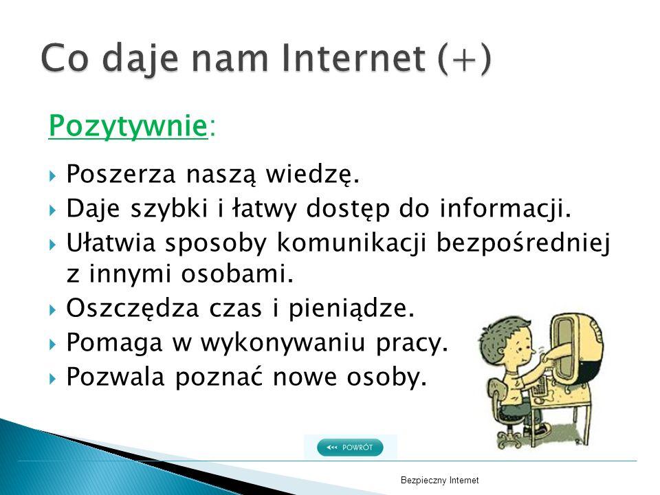 Co daje nam Internet (+)