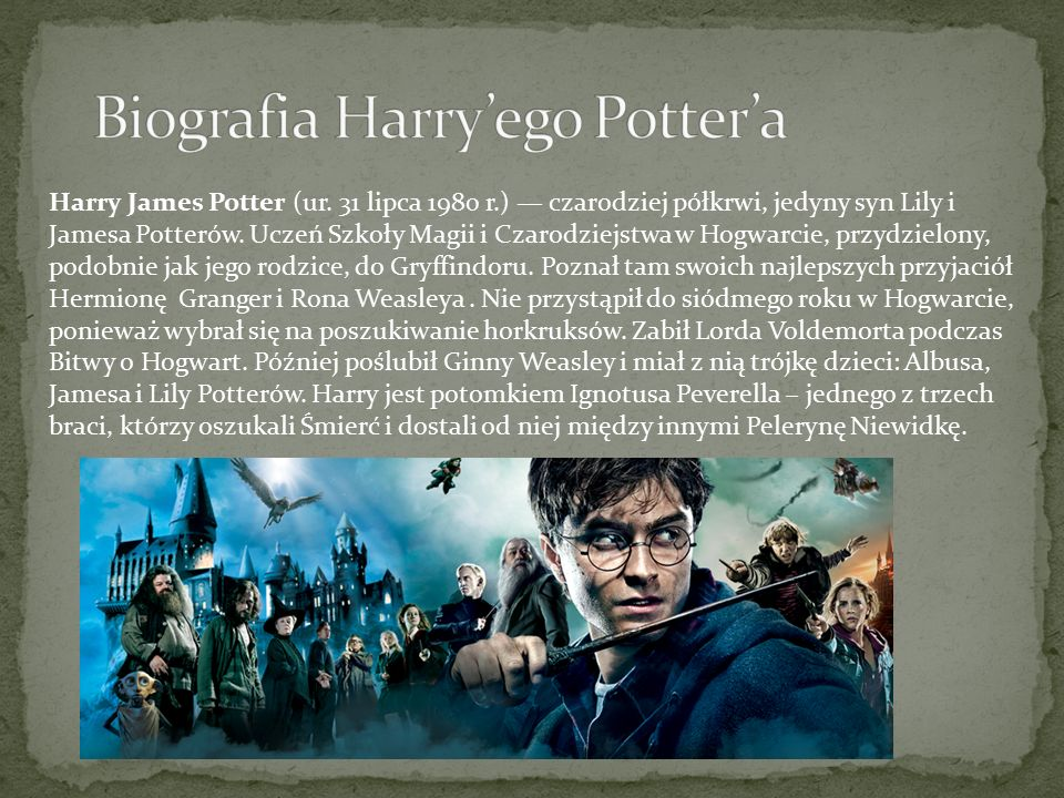 Biografia Harry'ego Potter'a