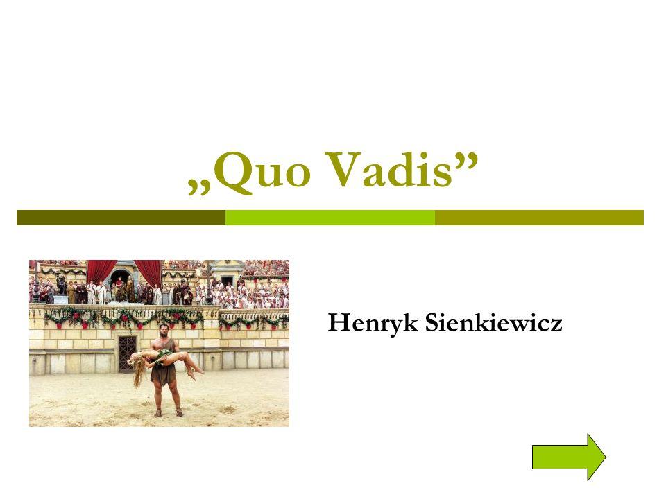 """Quo Vadis Henryk Sienkiewicz"