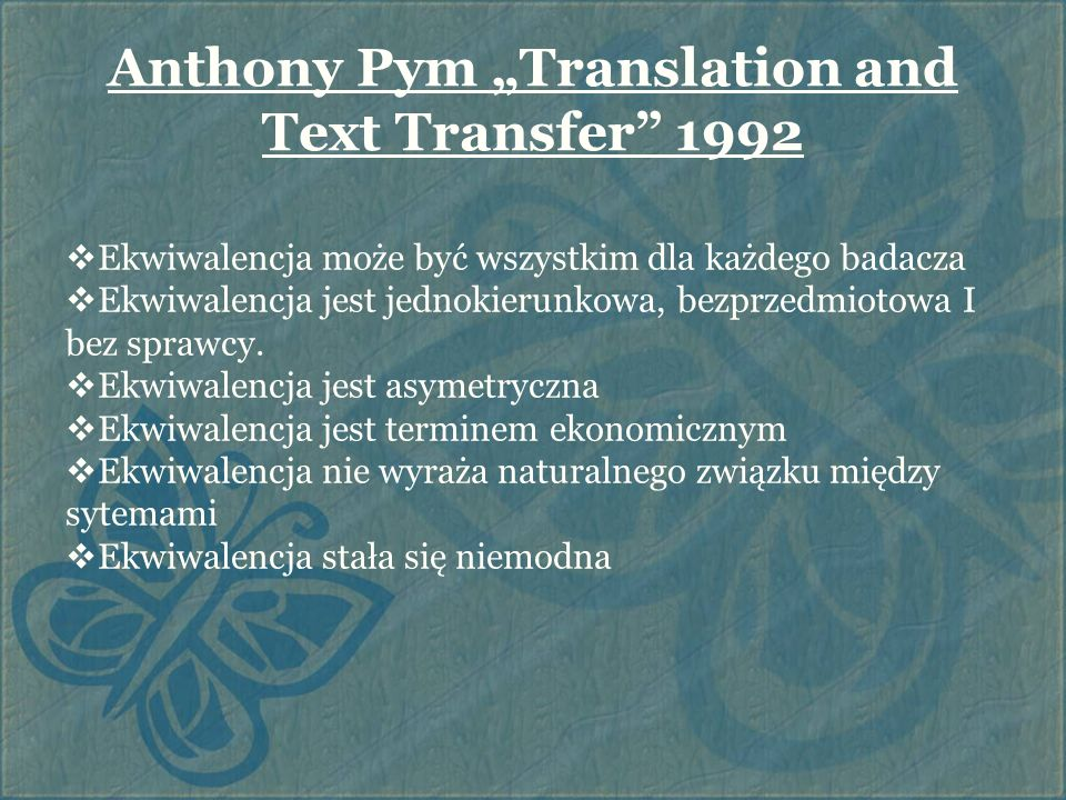 "Anthony Pym ""Translation and Text Transfer 1992"