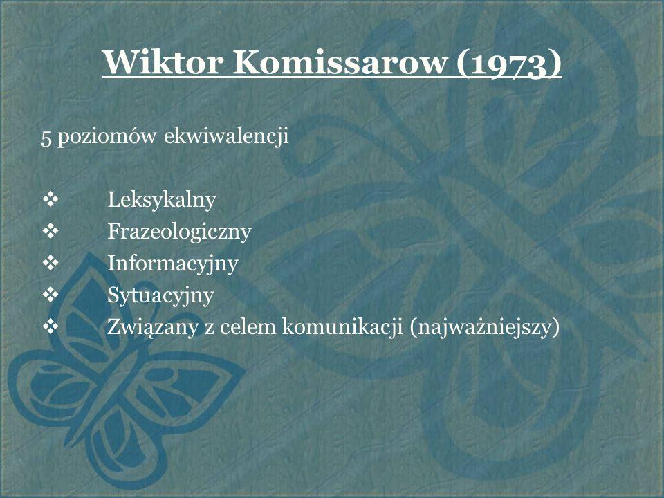 Wiktor Komissarow (1973) 5 poziomów ekwiwalencji Leksykalny