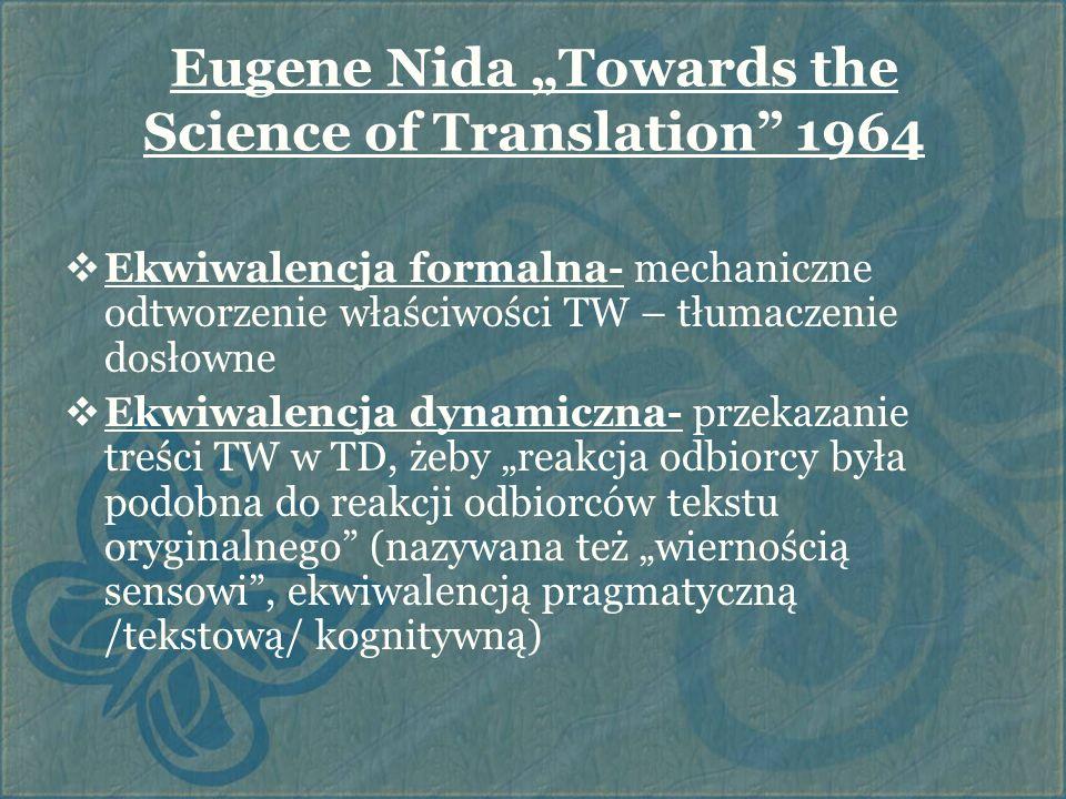 """Eugene Nida """"Towards the Science of Translation 1964"""