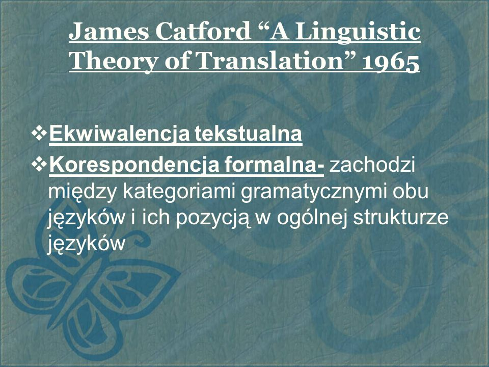 James Catford A Linguistic Theory of Translation 1965