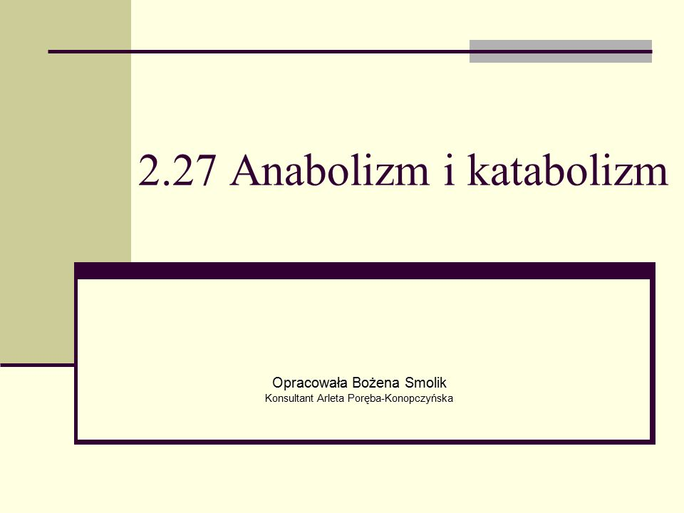 2.27 Anabolizm i katabolizm