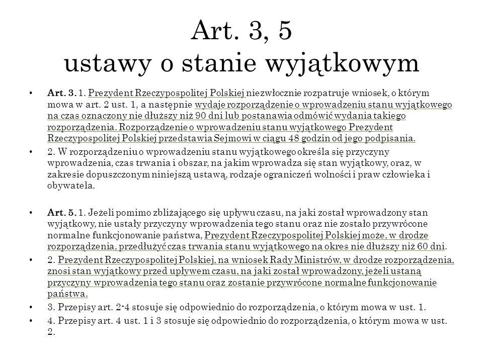 Art. 3, 5 ustawy o stanie wyjątkowym