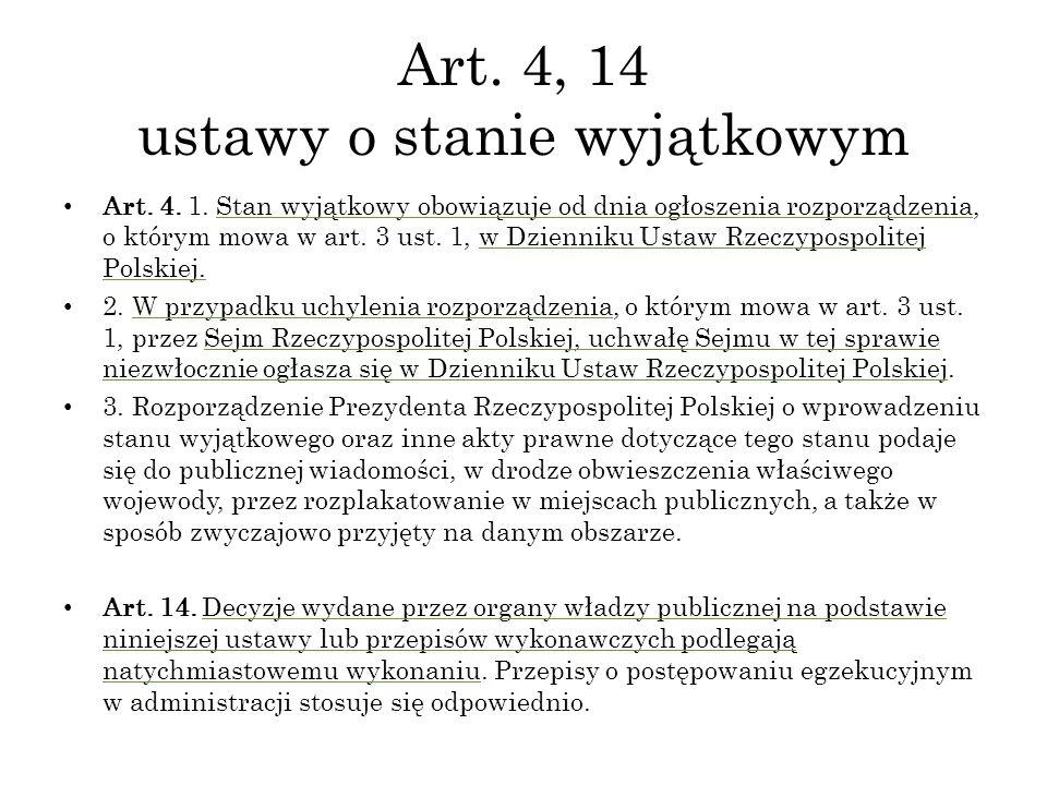 Art. 4, 14 ustawy o stanie wyjątkowym