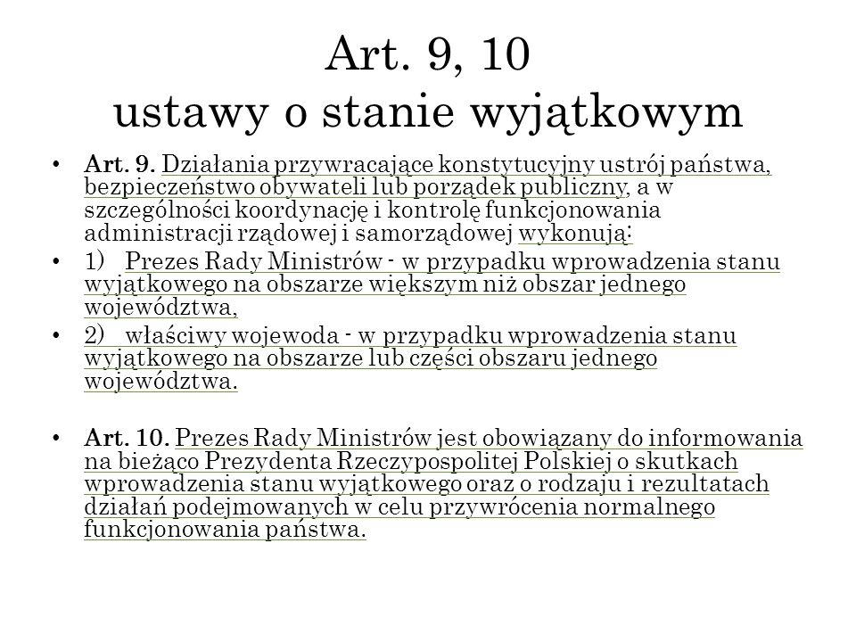 Art. 9, 10 ustawy o stanie wyjątkowym