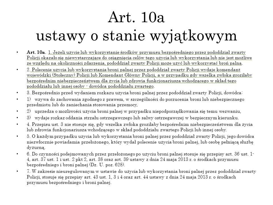 Art. 10a ustawy o stanie wyjątkowym