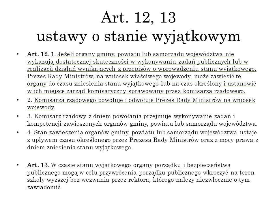 Art. 12, 13 ustawy o stanie wyjątkowym