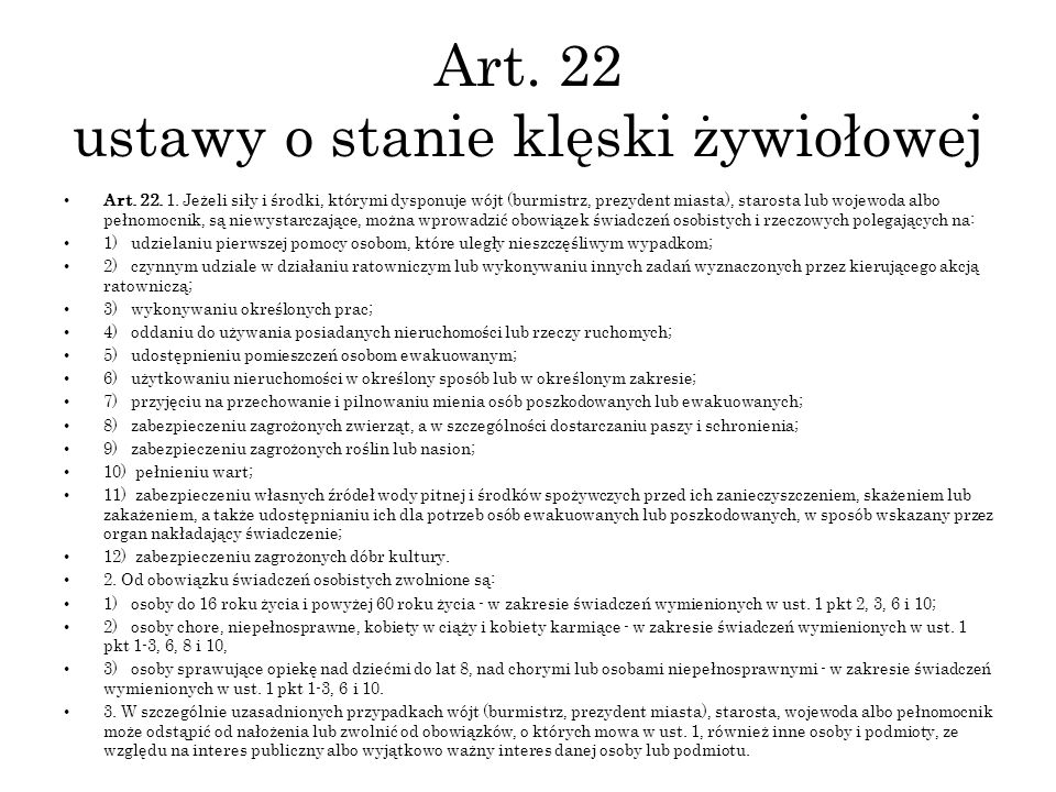 Art. 22 ustawy o stanie klęski żywiołowej
