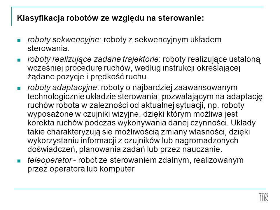 Klasyfikacja robotów ze względu na sterowanie: