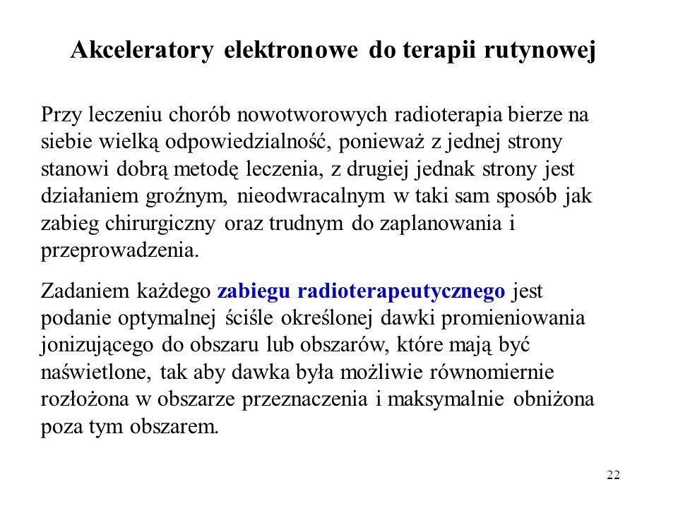 Akceleratory elektronowe do terapii rutynowej
