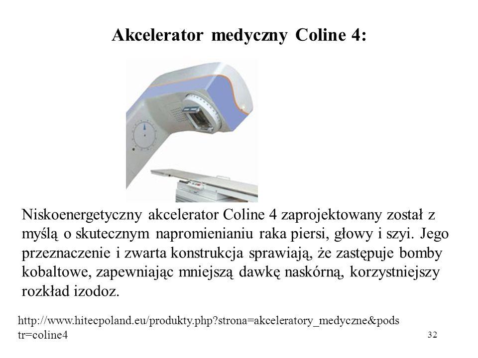 Akcelerator medyczny Coline 4: