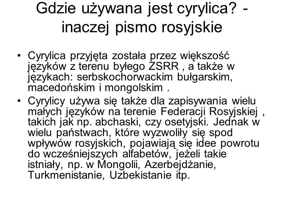 Gdzie używana jest cyrylica -inaczej pismo rosyjskie