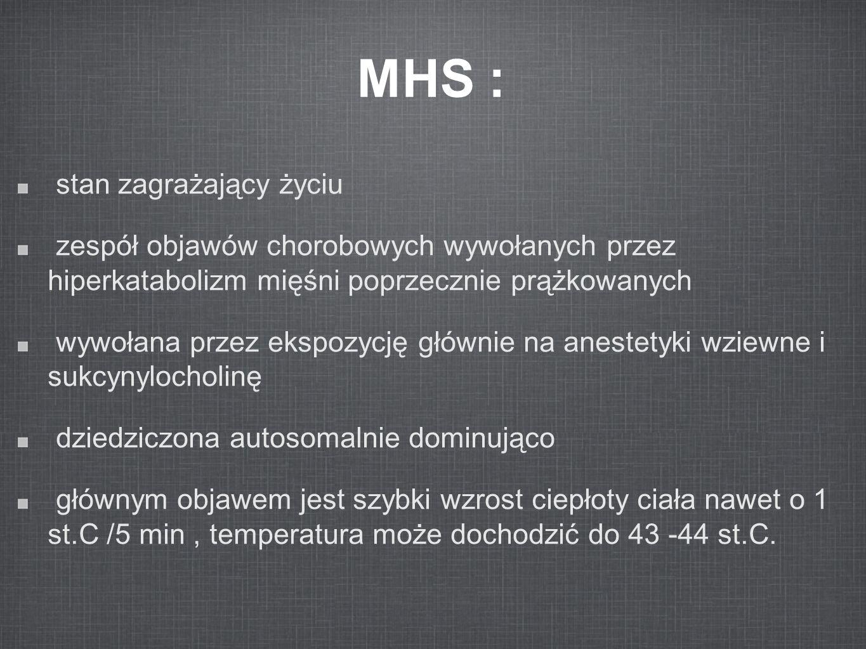 MHS : stan zagrażający życiu