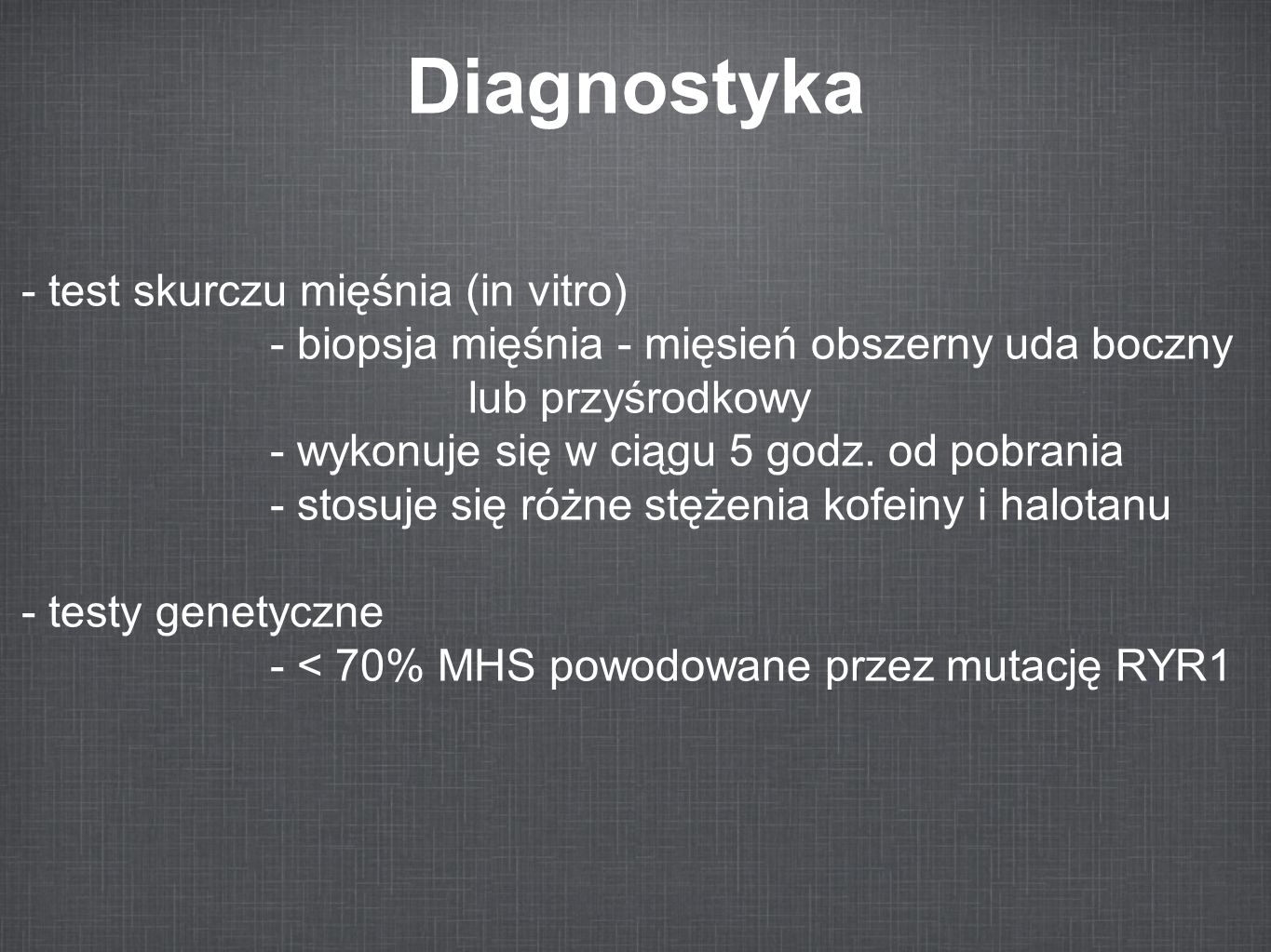 Diagnostyka - test skurczu mięśnia (in vitro)