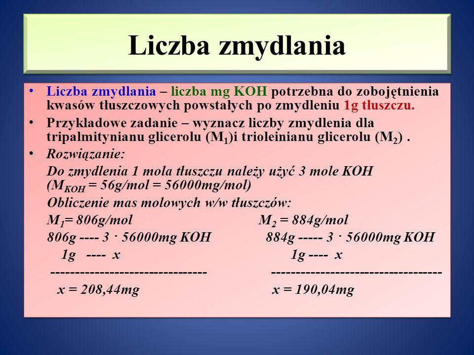 Liczba zmydlania Liczba zmydlania – liczba mg KOH potrzebna do zobojętnienia kwasów tłuszczowych powstałych po zmydleniu 1g tłuszczu.