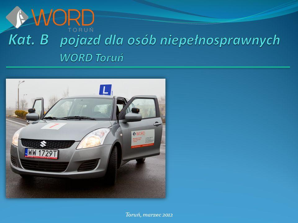 Kat. B pojazd dla osób niepełnosprawnych WORD Toruń