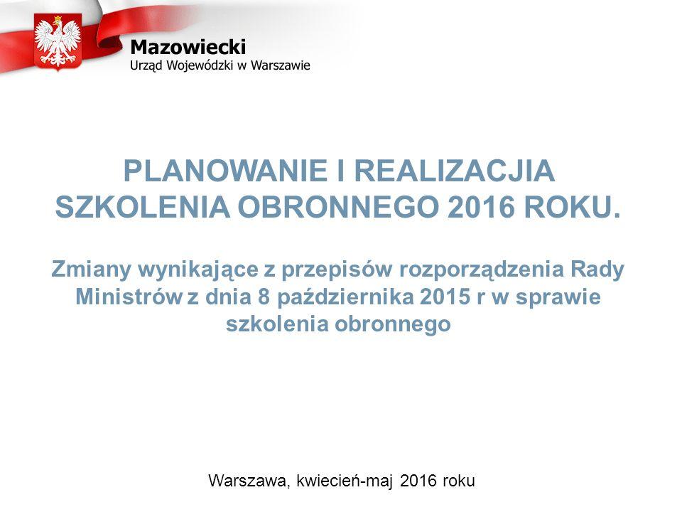 PLANOWANIE I REALIZACJIA SZKOLENIA OBRONNEGO 2016 ROKU.
