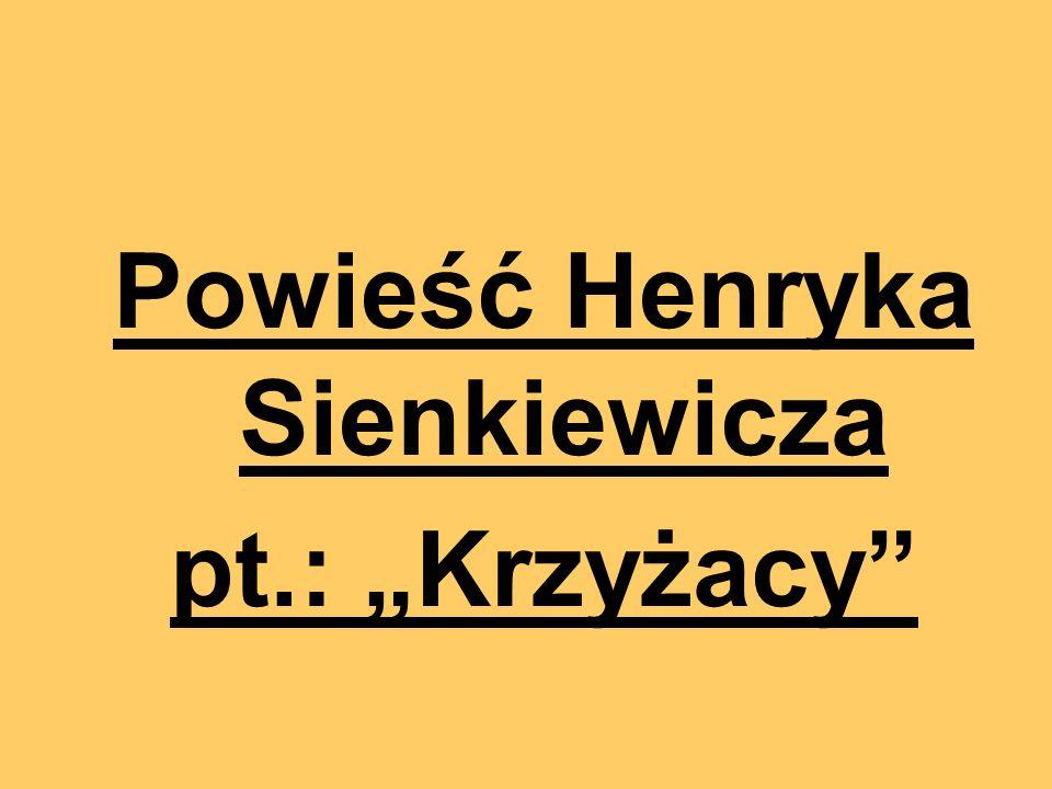 Powieść Henryka Sienkiewicza