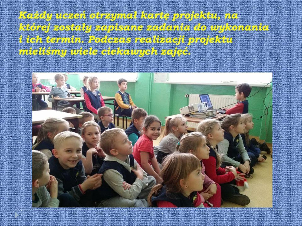 Każdy uczeń otrzymał kartę projektu, na której zostały zapisane zadania do wykonania i ich termin.