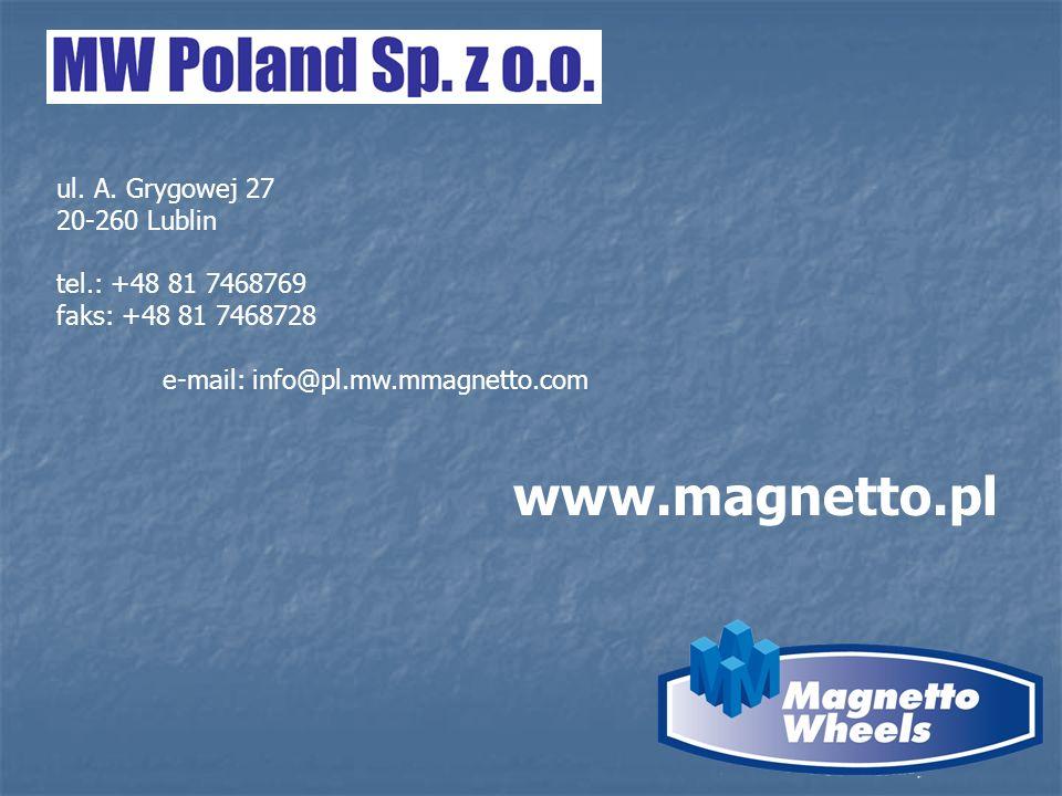 www.magnetto.pl ul. A. Grygowej 27 20-260 Lublin tel.: +48 81 7468769